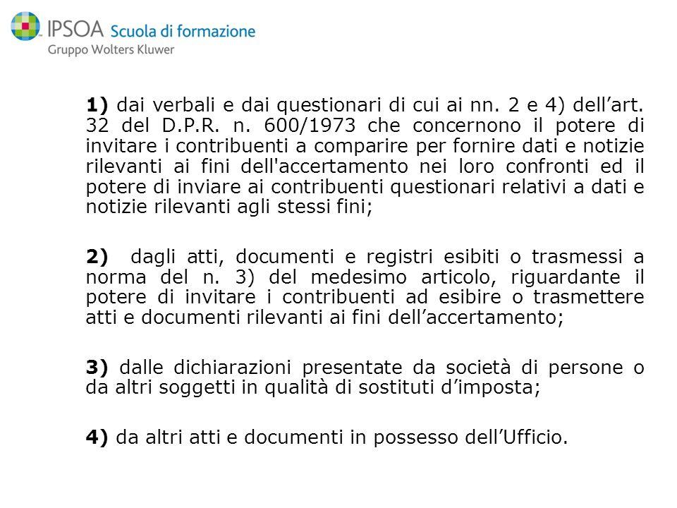 1) dai verbali e dai questionari di cui ai nn. 2 e 4) dell'art