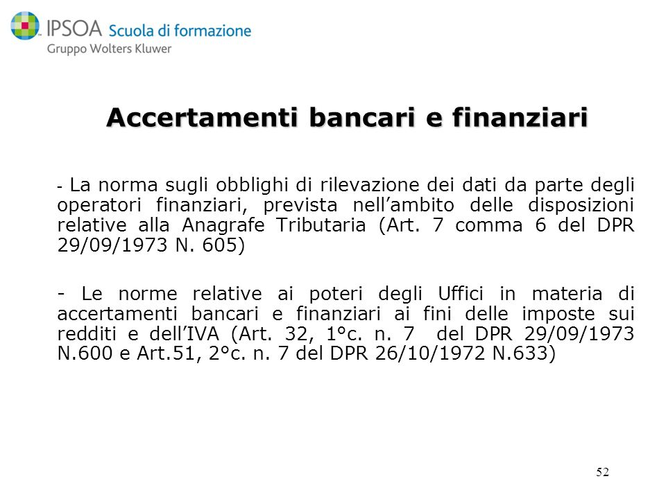 Accertamenti bancari e finanziari
