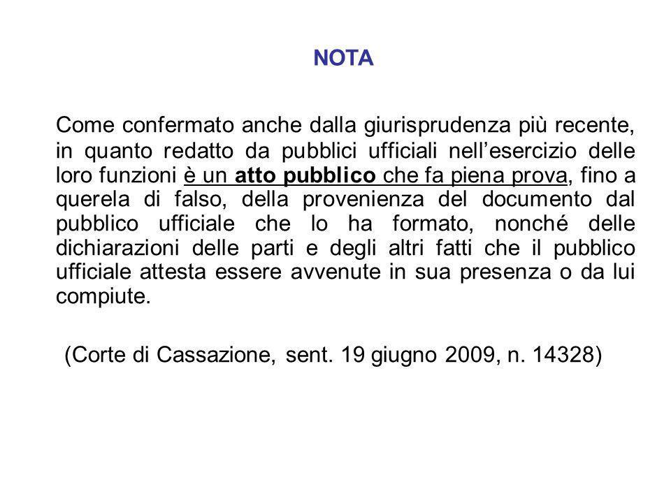 (Corte di Cassazione, sent. 19 giugno 2009, n. 14328)