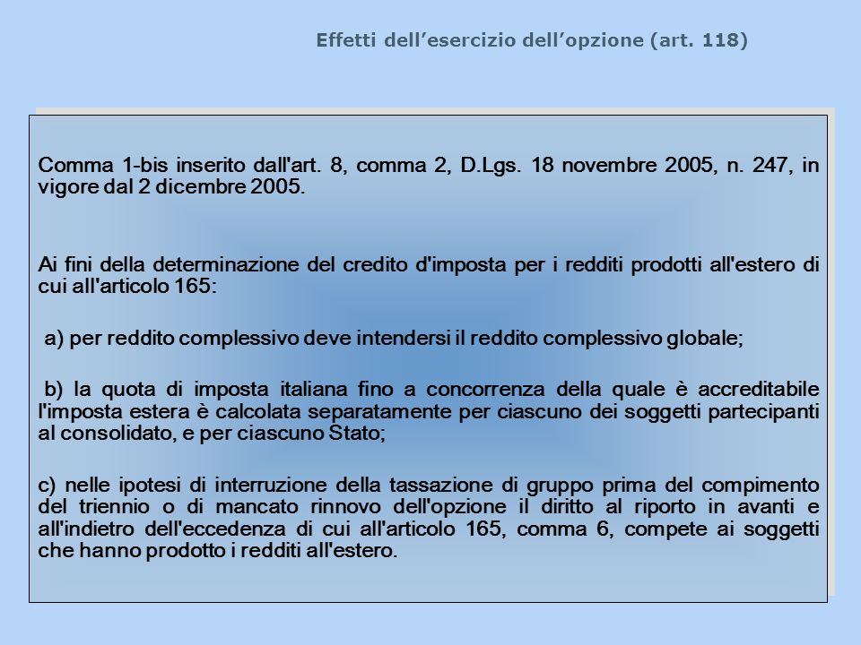 Effetti dell'esercizio dell'opzione (art. 118)