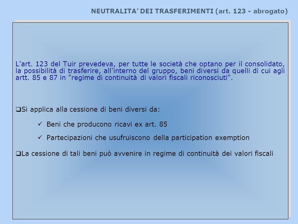 NEUTRALITA' DEI TRASFERIMENTI (art. 123 - abrogato)