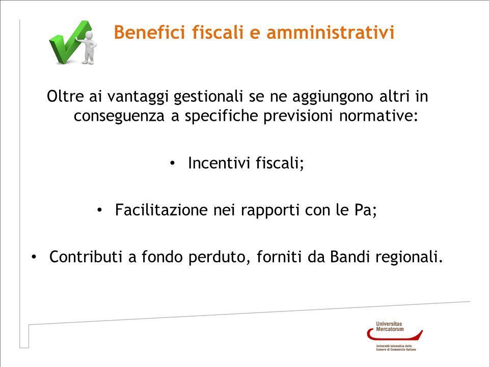 Benefici fiscali e amministrativi