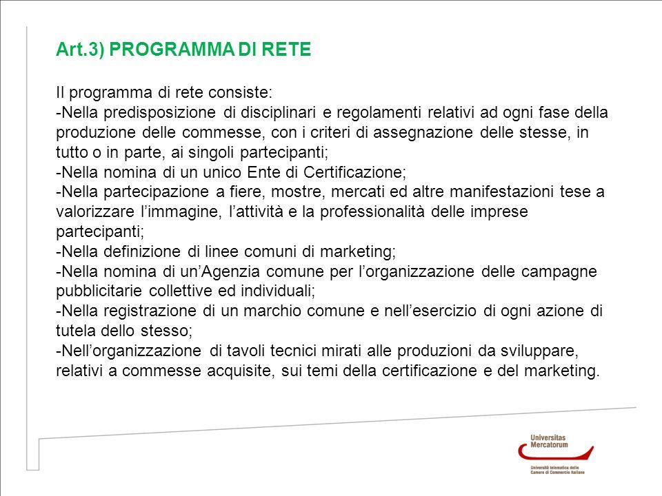 Art.3) PROGRAMMA DI RETE Il programma di rete consiste: