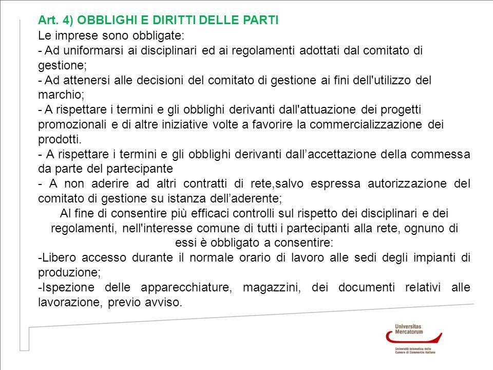 Art. 4) OBBLIGHI E DIRITTI DELLE PARTI