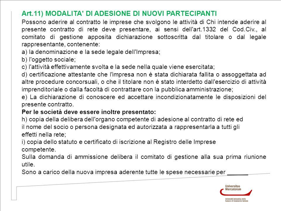 Art.11) MODALITA DI ADESIONE DI NUOVI PARTECIPANTI