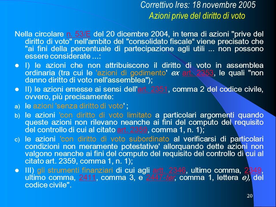 Correttivo Ires: 18 novembre 2005 Azioni prive del diritto di voto