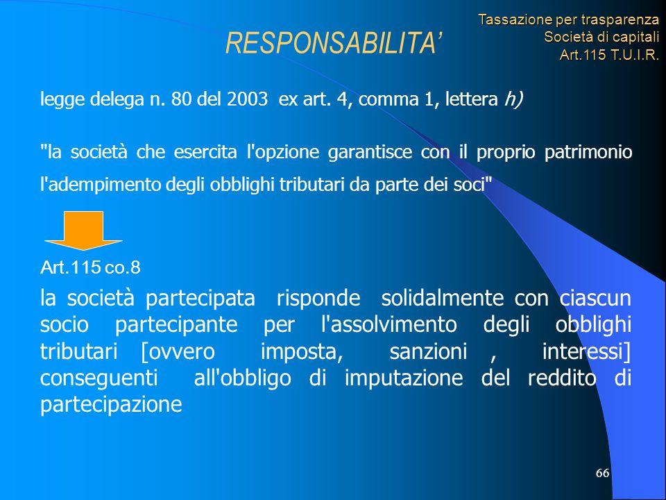 Tassazione per trasparenza Società di capitali Art.115 T.U.I.R.