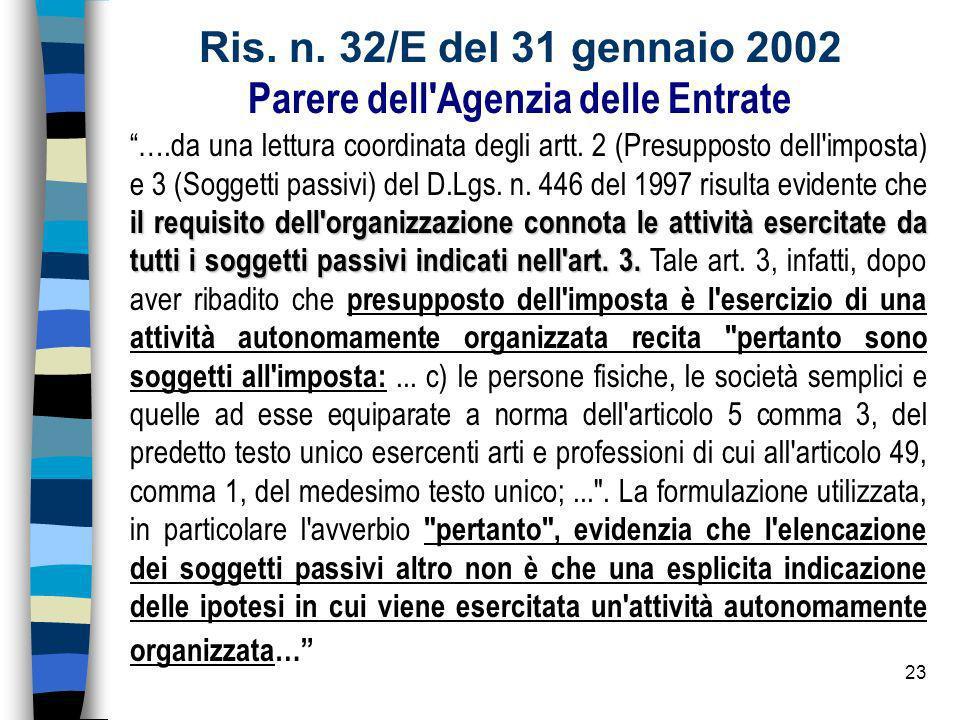 Ris. n. 32/E del 31 gennaio 2002 Parere dell Agenzia delle Entrate
