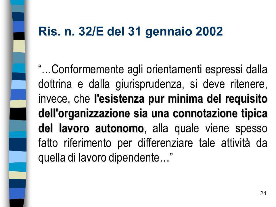 Ris. n. 32/E del 31 gennaio 2002