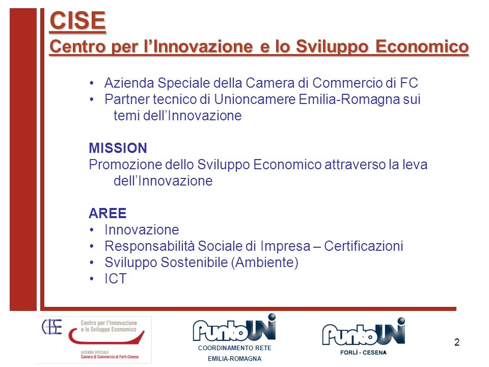 CISE Centro per l'Innovazione e lo Sviluppo Economico