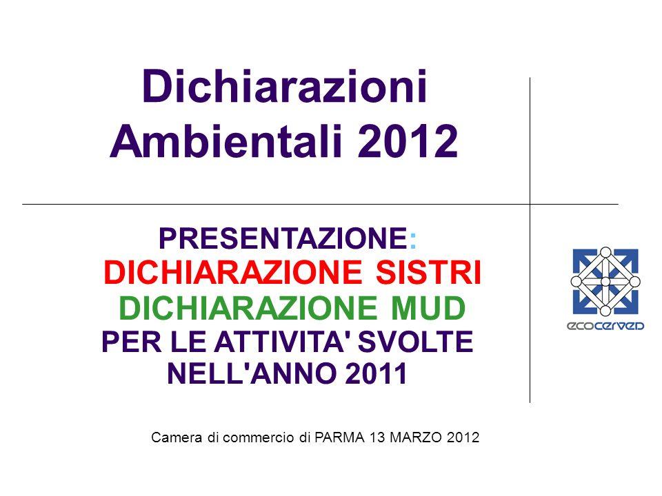 Dichiarazioni Ambientali 2012 PER LE ATTIVITA SVOLTE NELL ANNO 2011