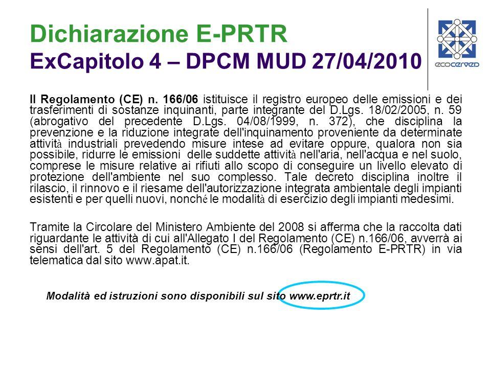 Dichiarazione E-PRTR ExCapitolo 4 – DPCM MUD 27/04/2010