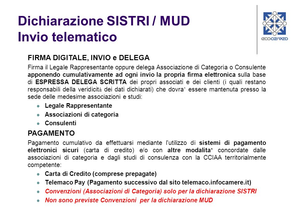Dichiarazione SISTRI / MUD Invio telematico