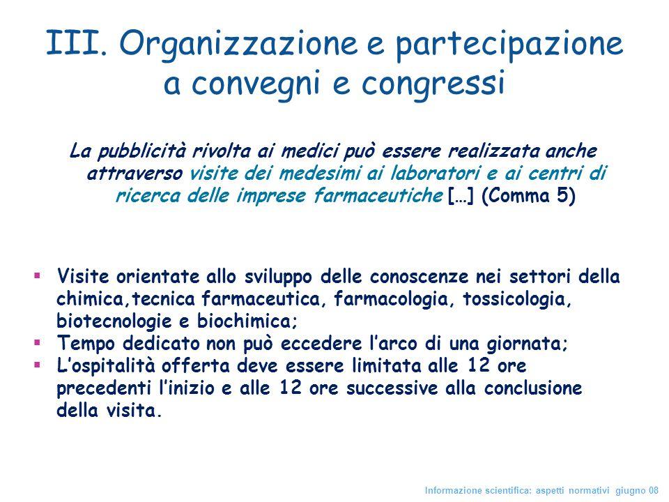 III. Organizzazione e partecipazione a convegni e congressi
