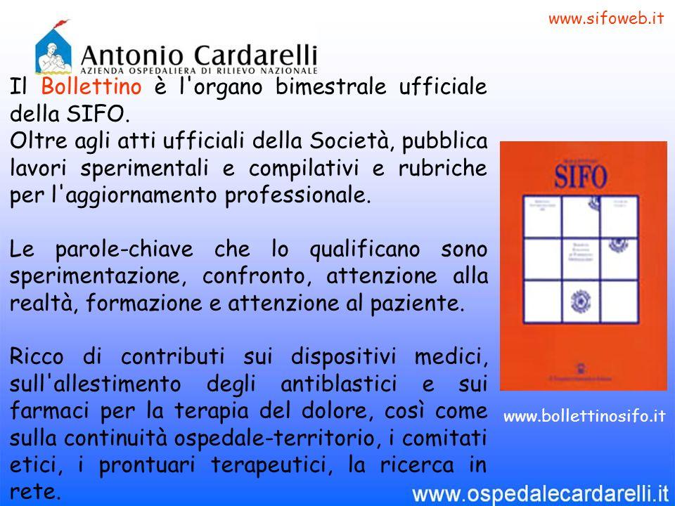 Il Bollettino è l organo bimestrale ufficiale della SIFO.
