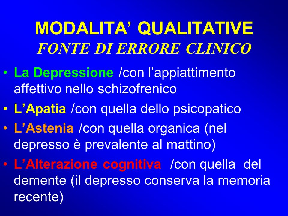 MODALITA' QUALITATIVE FONTE DI ERRORE CLINICO