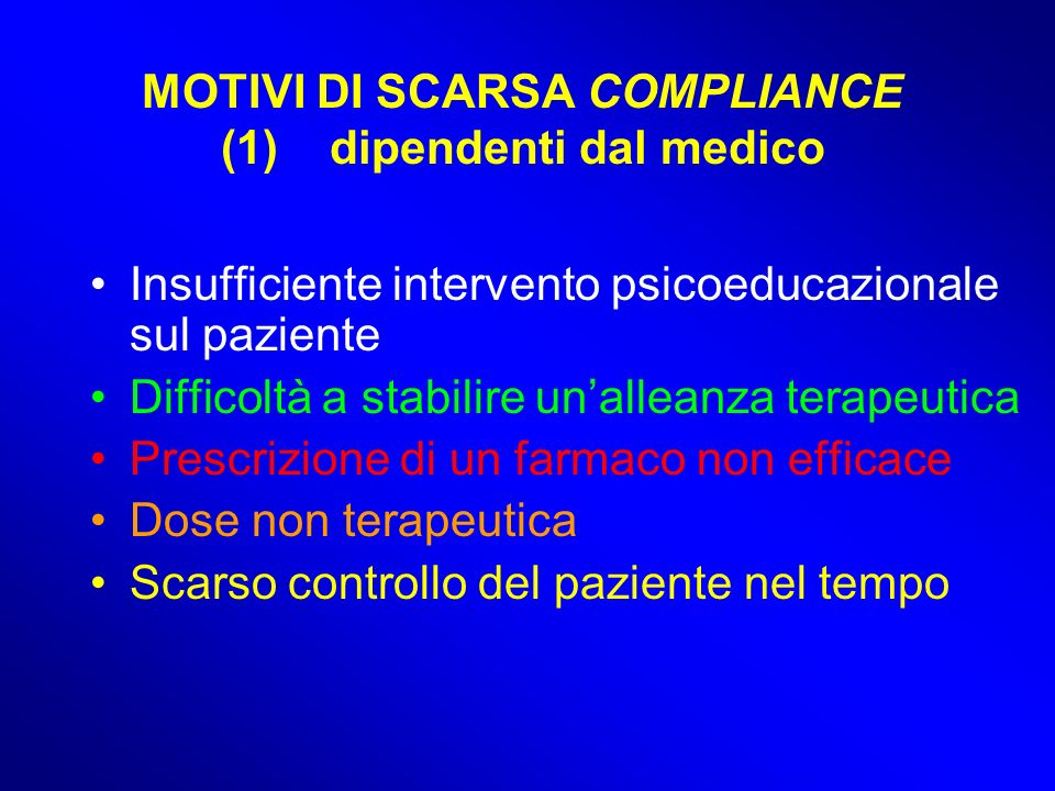 MOTIVI DI SCARSA COMPLIANCE (1) dipendenti dal medico