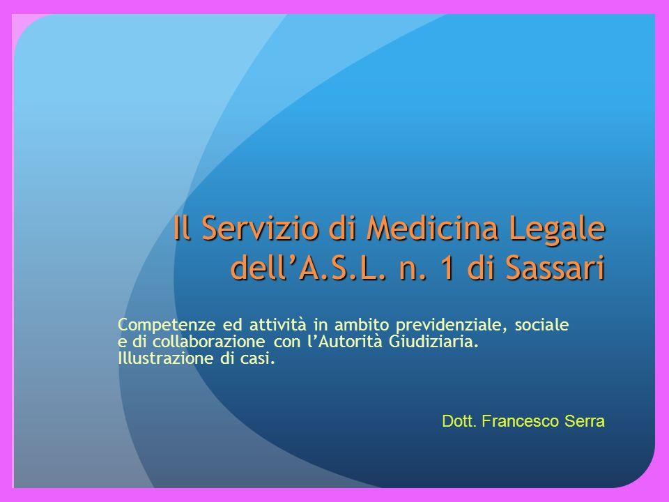 Il Servizio di Medicina Legale dell'A.S.L. n. 1 di Sassari