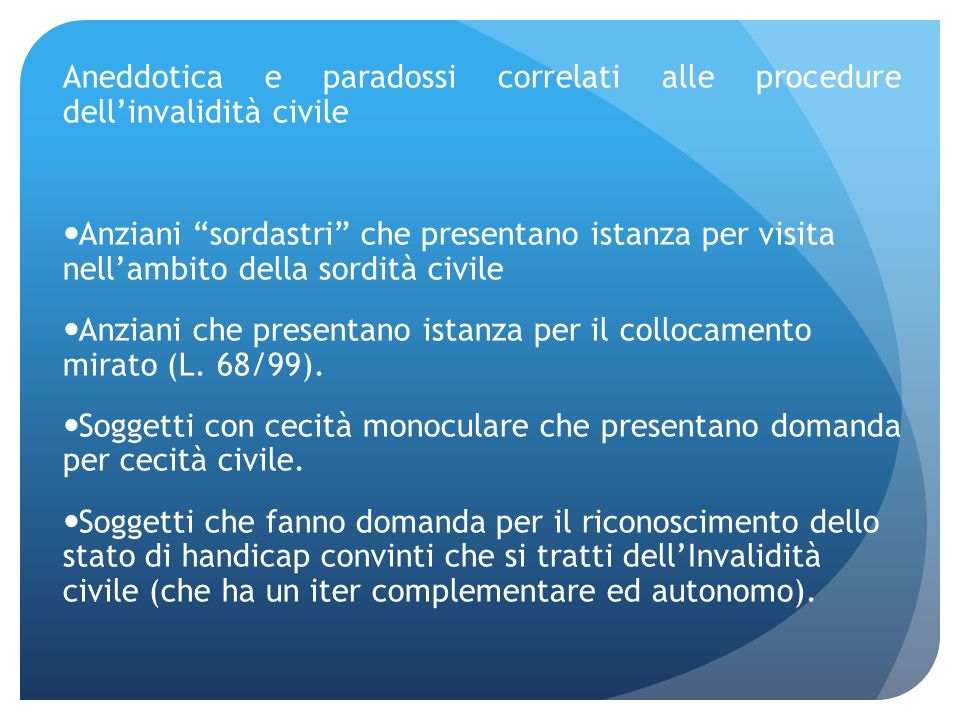 Aneddotica e paradossi correlati alle procedure dell'invalidità civile