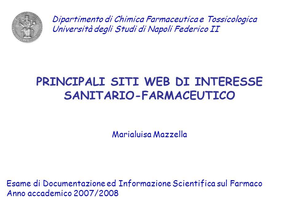 PRINCIPALI SITI WEB DI INTERESSE SANITARIO-FARMACEUTICO
