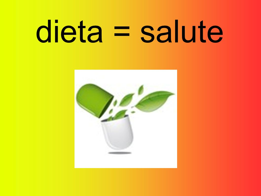 dieta = salute