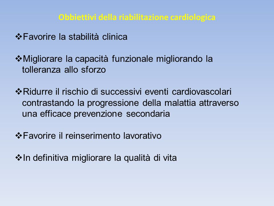 Obbiettivi della riabilitazione cardiologica