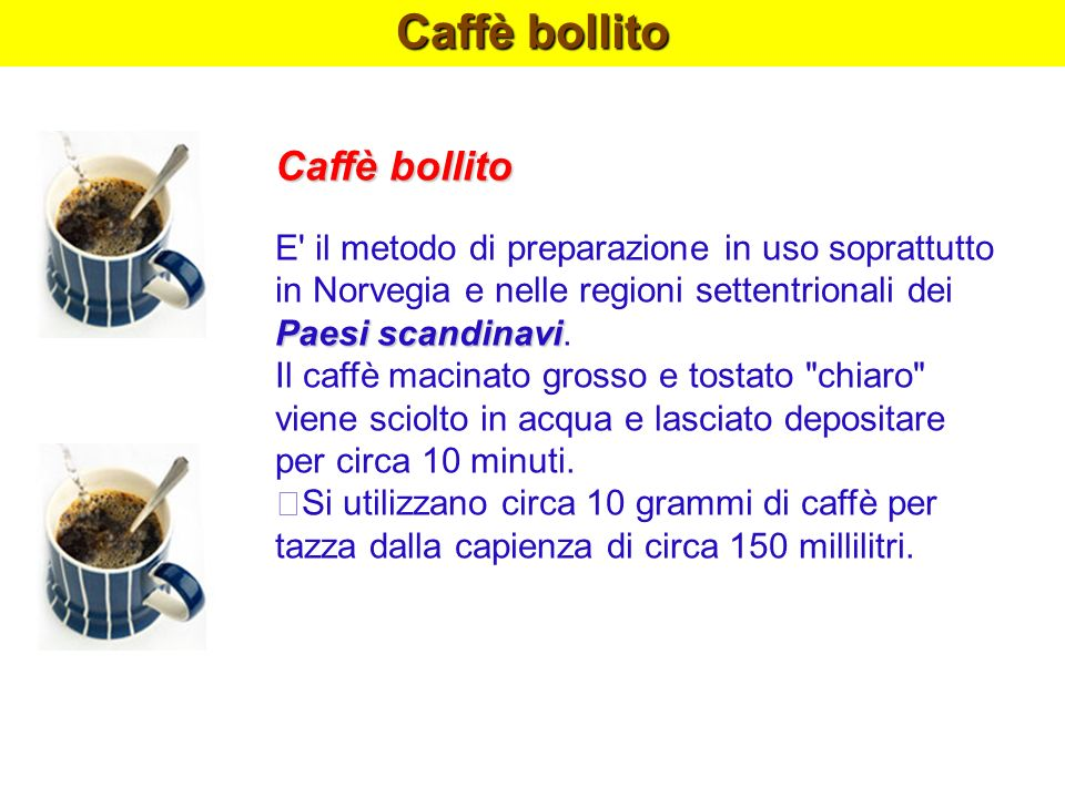 Caffè bollito Caffè bollito