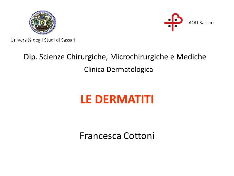 LE DERMATITI Francesca Cottoni