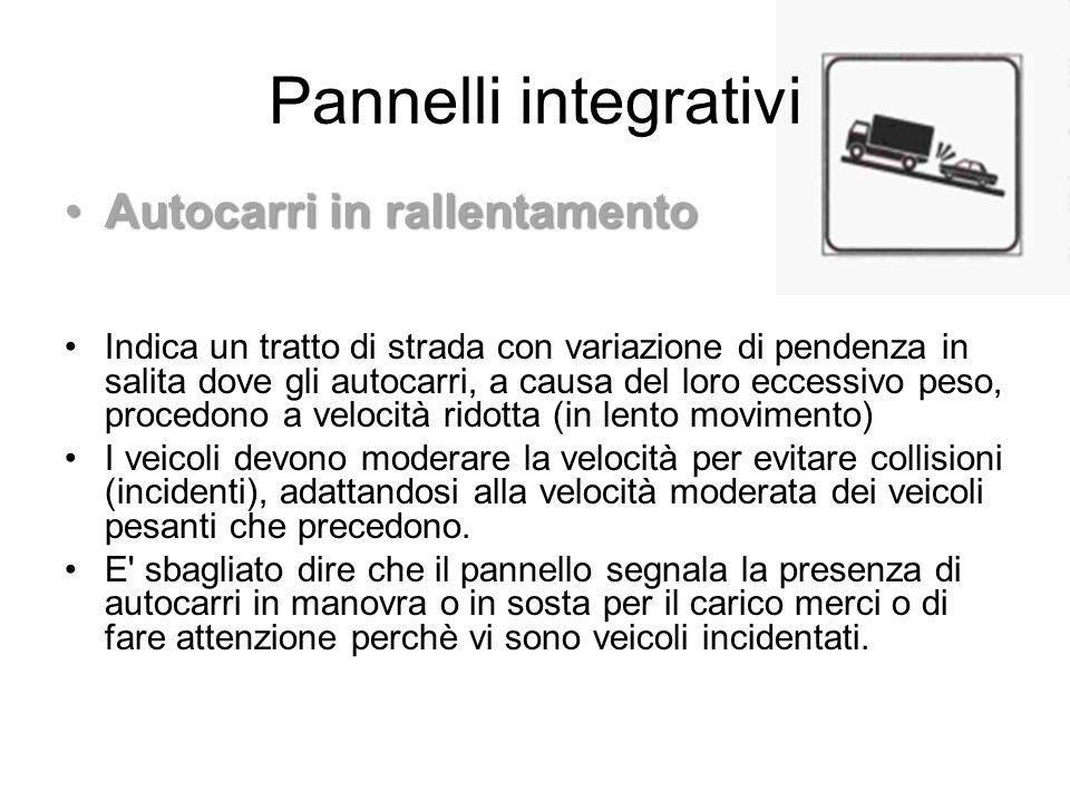 Pannelli integrativi Autocarri in rallentamento