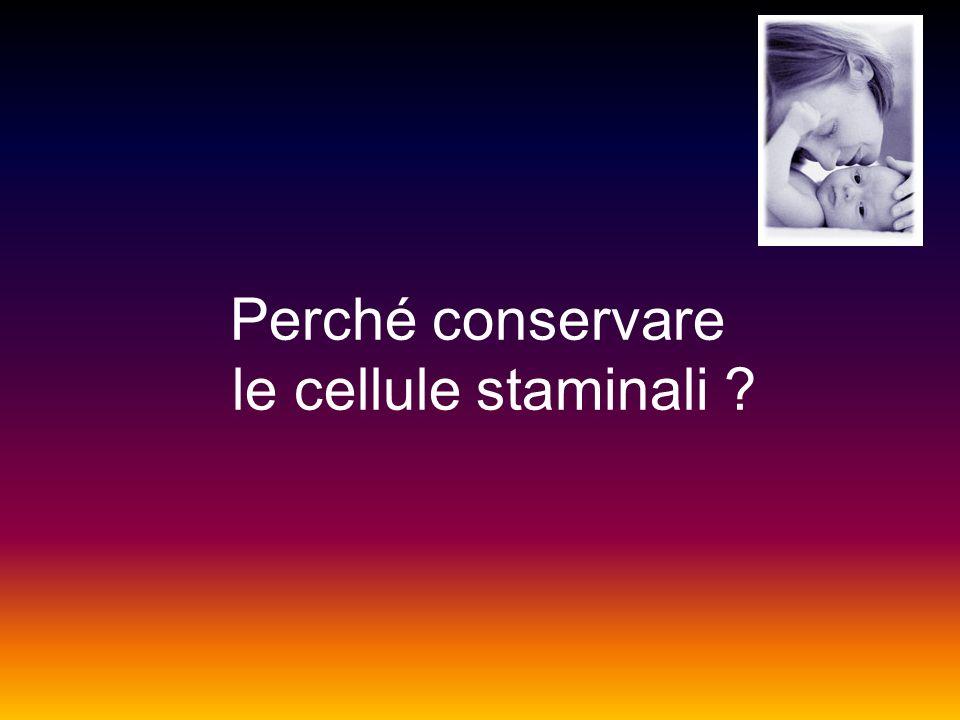 Perché conservare le cellule staminali