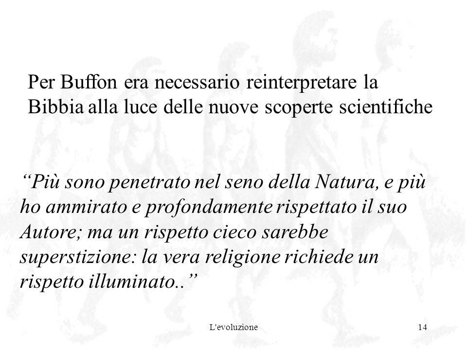 Per Buffon era necessario reinterpretare la Bibbia alla luce delle nuove scoperte scientifiche