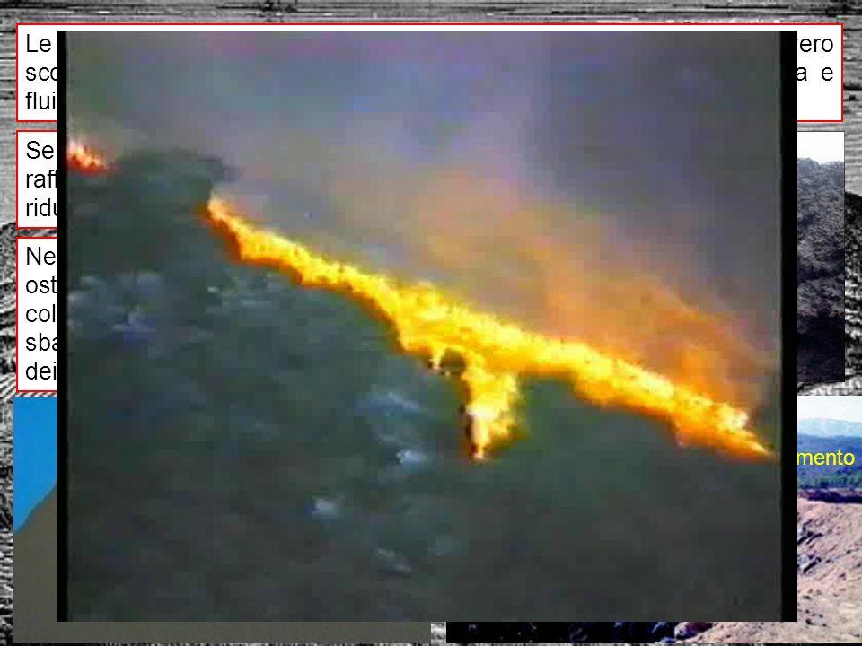 Le situazioni più critiche sono quelle in cui la colata si ingrotta, ovvero scorre in un canale di lava solidificata, mantenendo così temperatura e fluidità che le consentono di avanzare per lunghe distanze