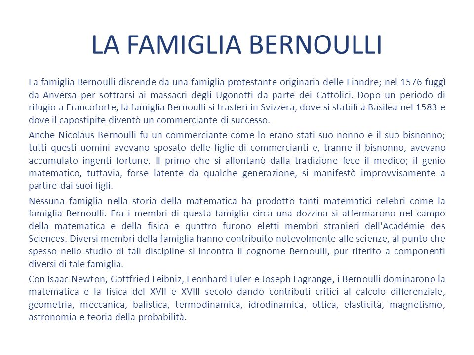 LA FAMIGLIA BERNOULLI