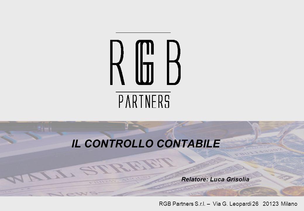 IL CONTROLLO CONTABILE Relatore: Luca Grisolia