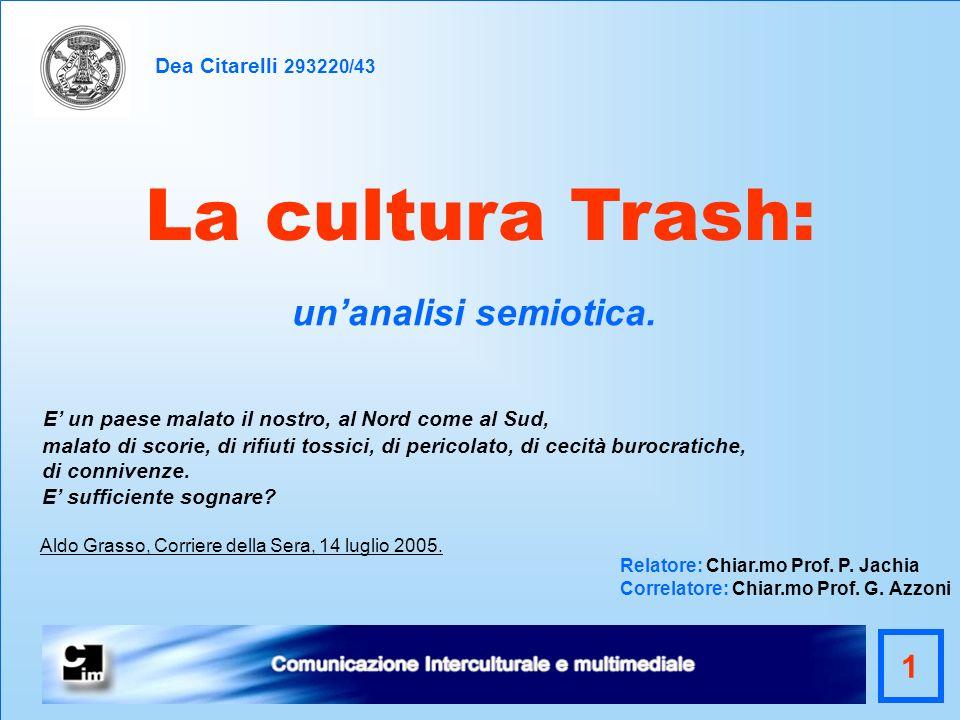 La cultura Trash: un'analisi semiotica. 1