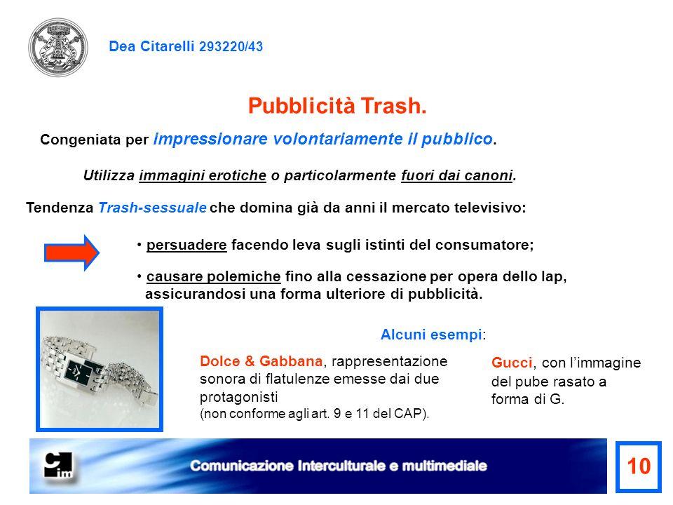 Pubblicità Trash. 10 Dea Citarelli 293220/43