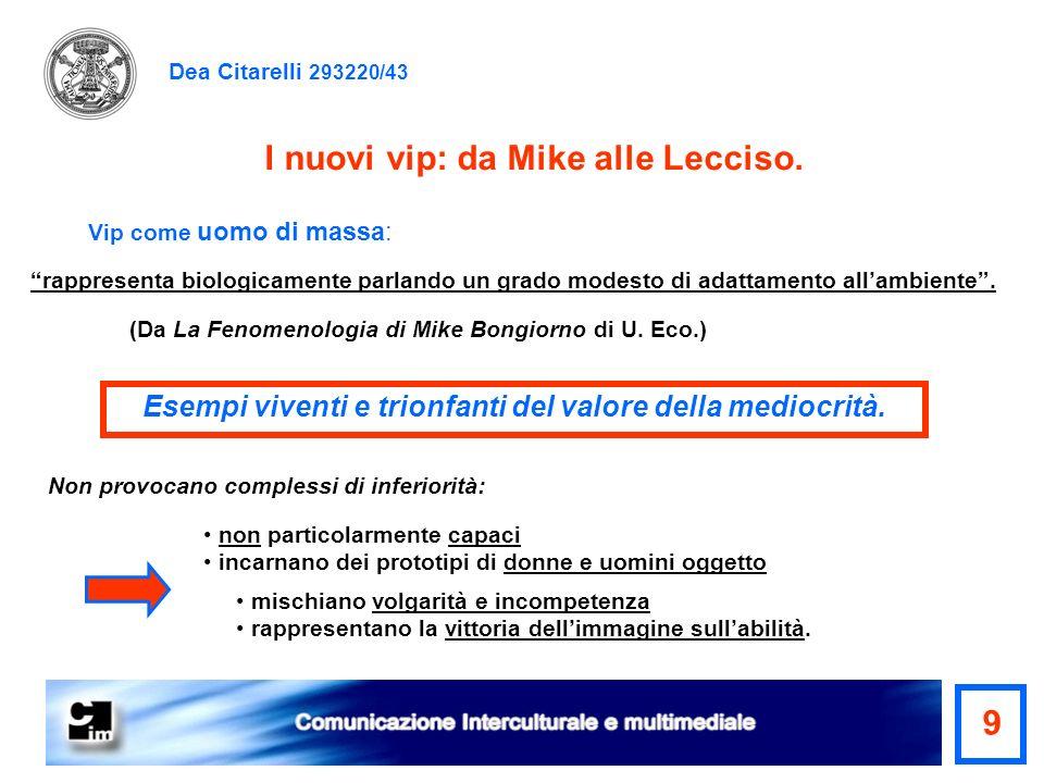 I nuovi vip: da Mike alle Lecciso. 9