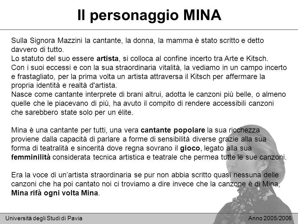 Il personaggio MINASulla Signora Mazzini la cantante, la donna, la mamma è stato scritto e detto davvero di tutto.