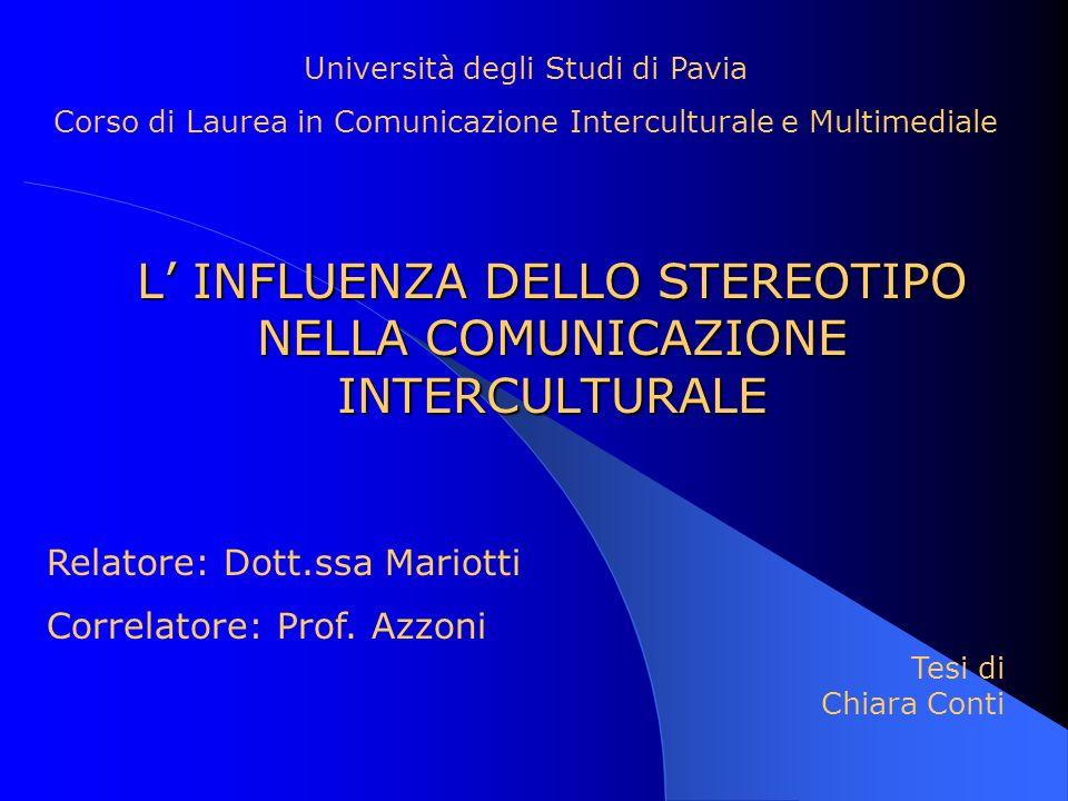 L' INFLUENZA DELLO STEREOTIPO NELLA COMUNICAZIONE INTERCULTURALE
