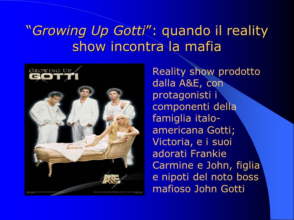 Growing Up Gotti : quando il reality show incontra la mafia