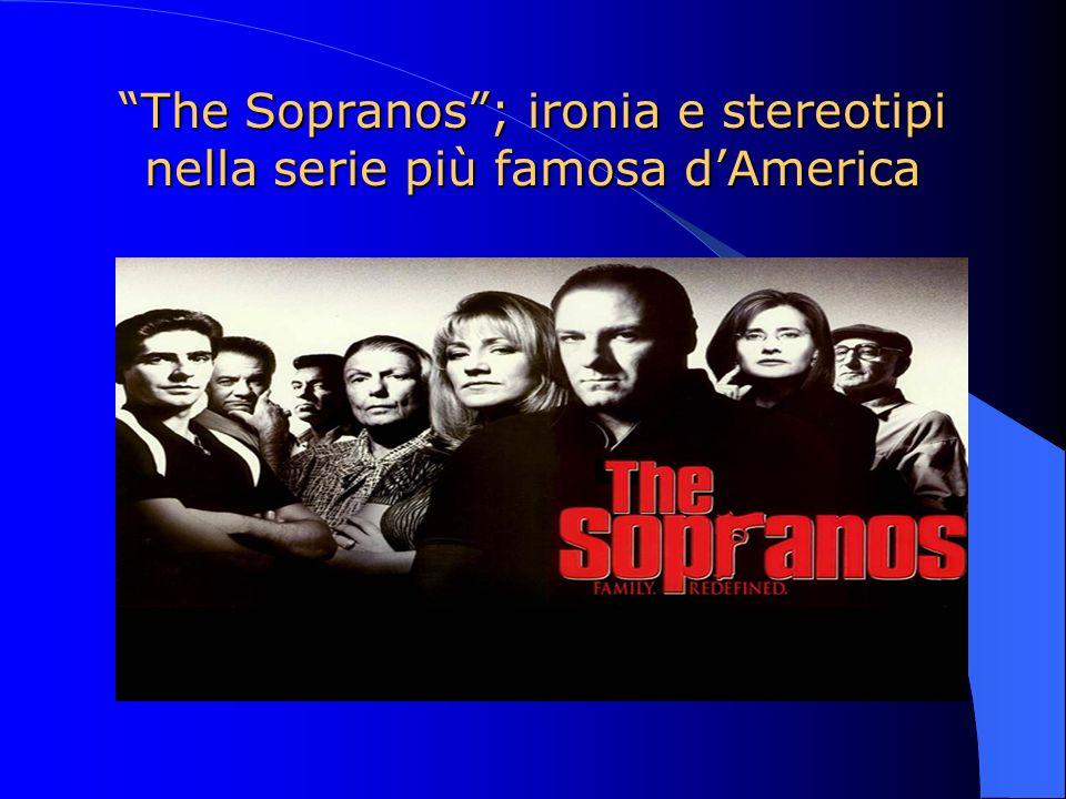 The Sopranos ; ironia e stereotipi nella serie più famosa d'America