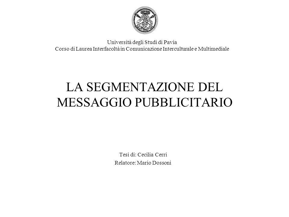 LA SEGMENTAZIONE DEL MESSAGGIO PUBBLICITARIO