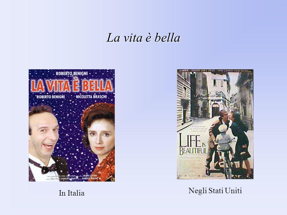 La vita è bella Negli Stati Uniti In Italia