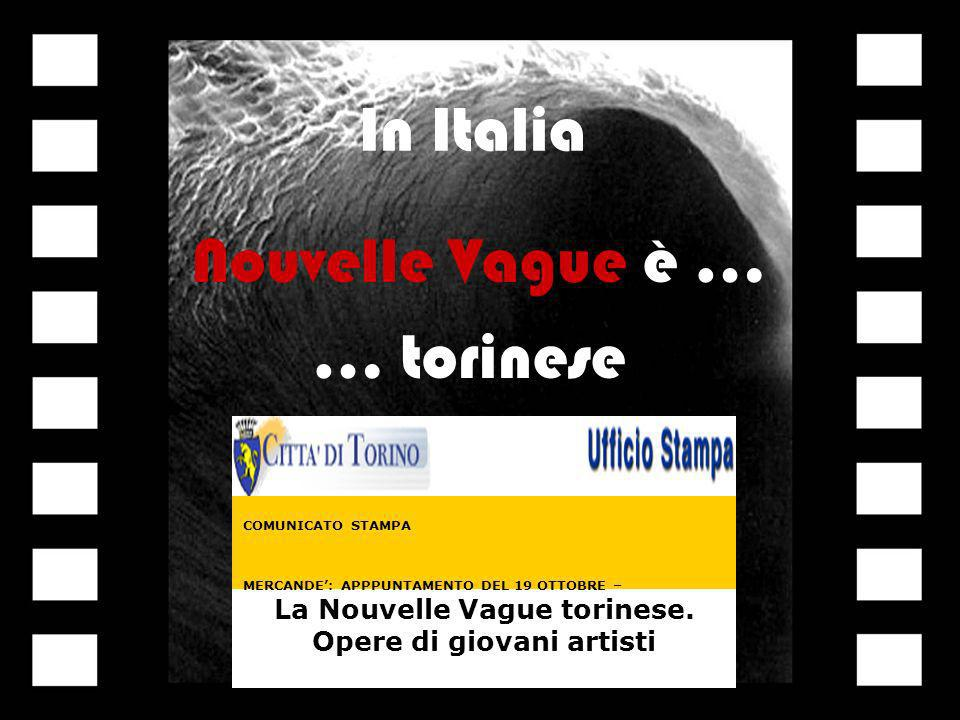 La Nouvelle Vague torinese.