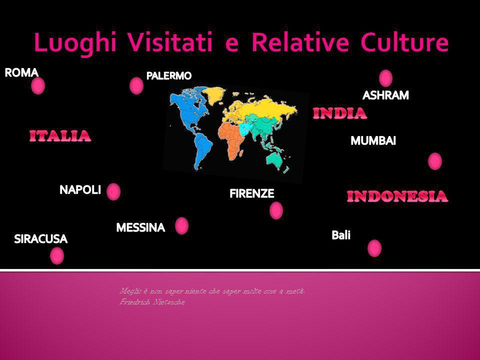 Luoghi Visitati e Relative Culture