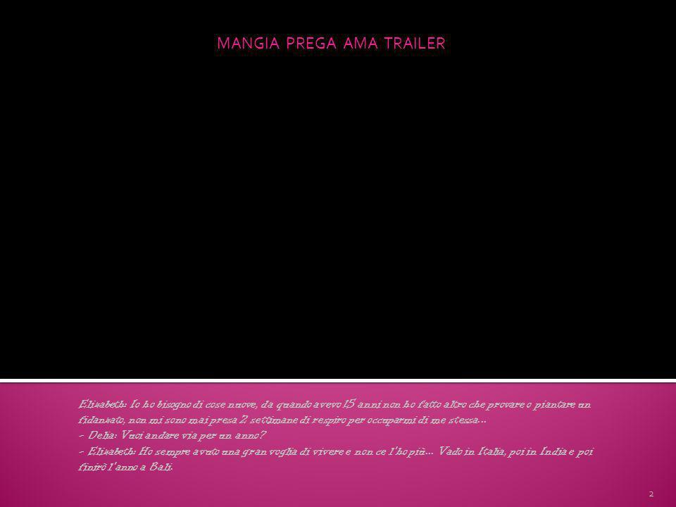 MANGIA PREGA AMA TRAILER