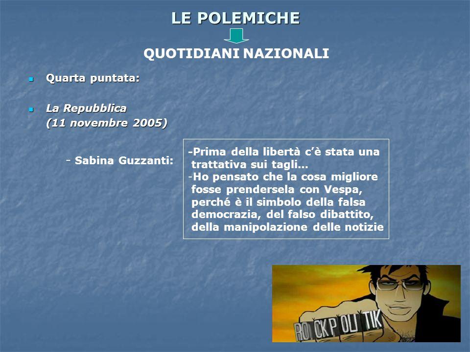 LE POLEMICHE QUOTIDIANI NAZIONALI - Sabina Guzzanti: Quarta puntata: