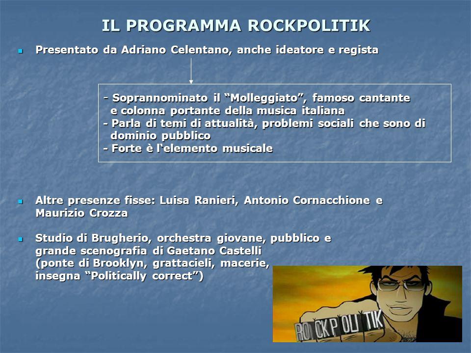 IL PROGRAMMA ROCKPOLITIK