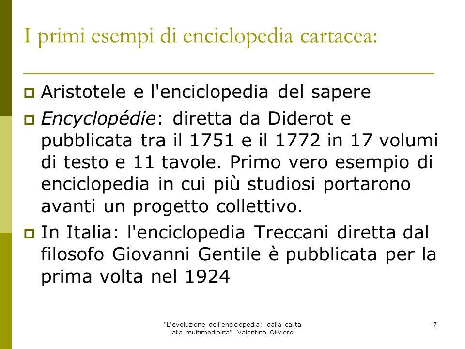 I primi esempi di enciclopedia cartacea: