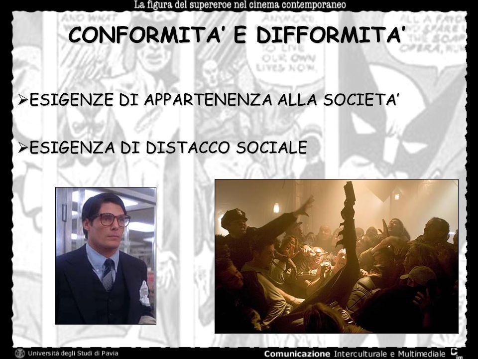 CONFORMITA' E DIFFORMITA'